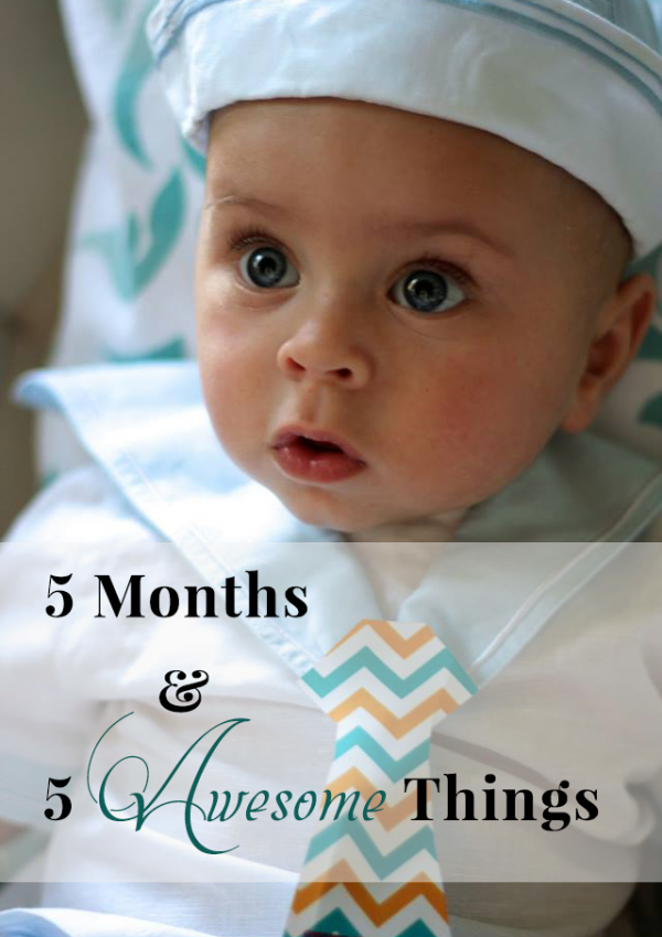 5 months baby 5 lessons learned