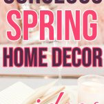 Gorgeous spring home decor ideas