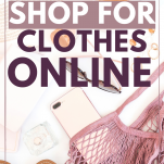 How to Shop for Clothes Online