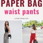 how to wear paper bag waist pants