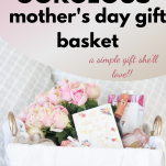luxury mother's day gift basket