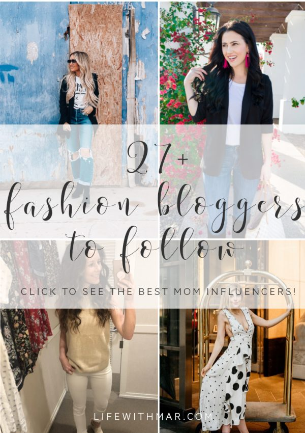 The most fashionable mom bloggers around! Click to see this list of the best fashion bloggers to follow who are also moms!