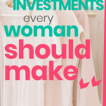 fashion investments every woman should make