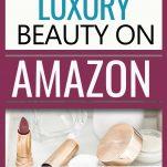 The best luxury beauty on amazon